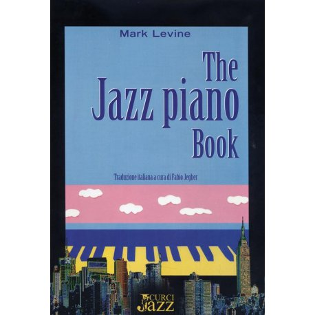 LEVINE M. The Jazz Piano Book