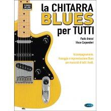 Anessi P. La Chitarra Blues per Tutti