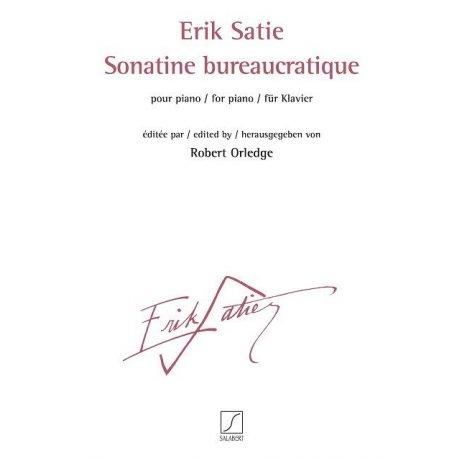 SATIE E. Sonatine Bureaucratique