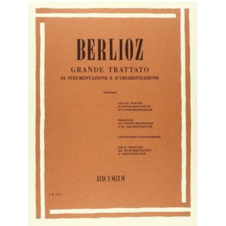 Berlioz H. Grande Trattato di strumentazione e d'orchestrazione