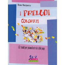 VINCIGUERRA R. I Preludi Colorati - 12 Studi in stile Pop