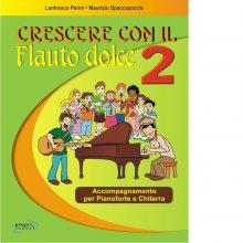 PERINI-SPACCAZOCCHI Crescere con il Flauto dolce 2
