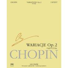 CHOPIN F. Wariacje Op.2 (Ekier)
