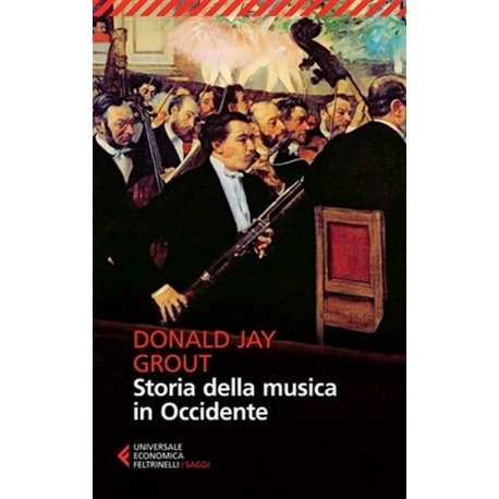 GROUT D.J. Storia della Musica in Occidente