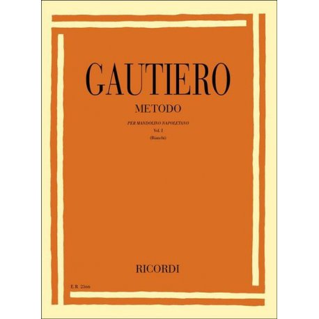 Gauterio R. Metodo per mandolino napoletano Vol.1 (Bianchi)