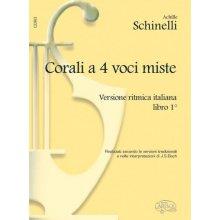 SCHINELLI Corali a 4 voci miste - libro 1