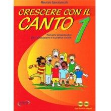 SPACCAZOCCHI Crescere con il Canto Vol.1