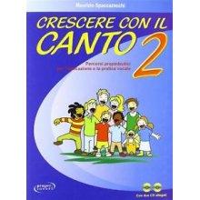 SPACCAZOCCHI Crescere con il Canto Vol.2