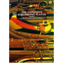The Complete Saxophone Player (book I)