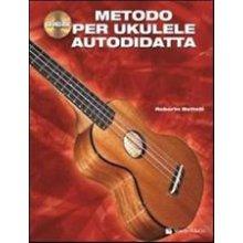 BETTELLI Metodo per Ukulele autodidatta +CD