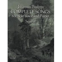 BRAHMS J. Complete songs for Solo Voice and Piano (Series I)