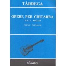 TARREGA F. Opere per chitarra vol.I Preludi (Gangi-Carfagna)
