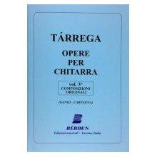 TARREGA F. Opere per chitarra vol.III Composizioni Originali (Gangi-Carfagna)