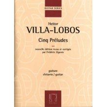 VILLA-LOBOS H. Cinq Préludes (Zigante)