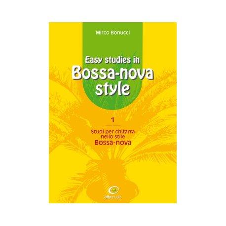 BONUCCI M. Easy studies in Bossa-nova style (vol.1)