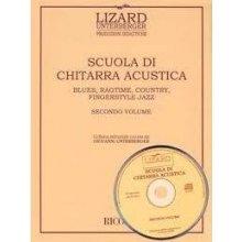 LIZARD-UNTERBERGER Scuola di Chitarra Acustica (secondo volume)