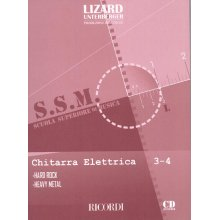 LIZARD-UNTERBERGER Scuola Superiore di Musica - Chitarra Elettrica (vol.3-4) HardRock-Metal