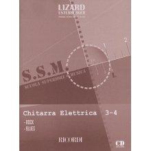 LIZARD-UNTERBERGER Scuola Superiore di Musica - Chitarra Elettrica (vol.3-4) Rock-Blues
