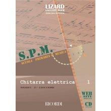 LIZARD-UNTERBERGER Scuola Primaria di Musica - Chitarra Elettrica (vol.1)
