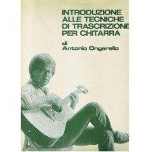 ONGARELLO A. Introduzione alle tecniche di trascrizione per chitarra