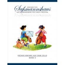 SASSMANNSHAUS E. Fruher anfang auf dem cello 3