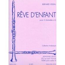 VIDEAU B. Reve d'Enfant pour 3 clarinettes