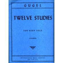 GUGEL H. Twelve Studies for Horn Solo