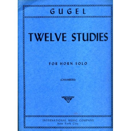 GUGEL H. Twelve Studies for Horn Solo