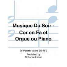 VASKS P. Musique du Soir
