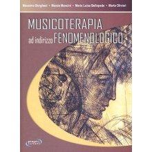 AA.VV. Musicoterapia ad indirizzo fenomenologico