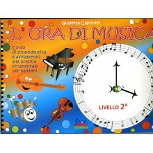 CAPRIOTTI G. L'ora di Musica (livello 2)