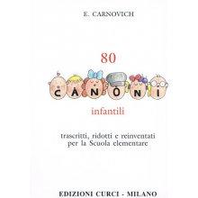 CARNOVICH E. 80 Canoni infantili