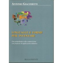 GIACOMETTI A. Linguaggi e forme per inventare