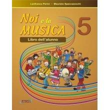 PERINI-SPACCAZOCCHI Noi e la Musica 5 (alunno)