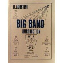 AGOSTINI D. Big Band Introduction n.1