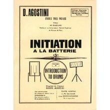 AGOSTINI D. Initiation à la Batterie Vol.0