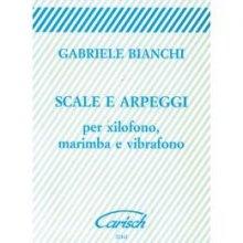 BIANCHI G. Scale e Arpeggi per Xilofono, Marimba e Vibrafono