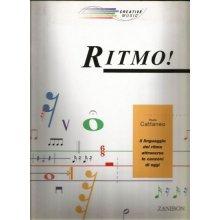 CATTANEO Ritmo! Il linguaggio del ritmo attraverso le canzoni di oggi