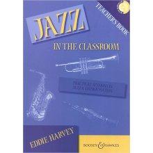 HARVEY E. Jazz in the Classroom