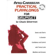 SILVERMAN C. Afro-Caribbean practical playalongs for drumset
