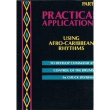 SILVERMAN C. Practical Applications using Afro-Caribbean Rhythms