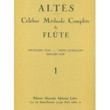 ALTES Célèbre Méthode Complète de Flute (vol.I)