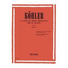 KOHLER 12 Studi di media difficoltà per il Flauto Op.33-II