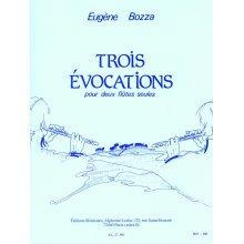BOZZA E. Trois évocations pour deux flutes seules
