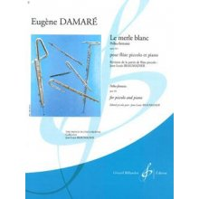DAMARE E. Le merle blanc polka-fantaisie Op.161 (Flute piccolo et Piano)