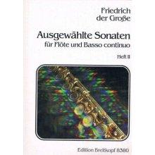 DER GROSSE F. Ausgewahlte Sonaten fur Flote und Basso continuo (Heft II)