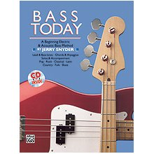 SNYDER J. Bass today - Beginning Electric & Acoustic Bass Method
