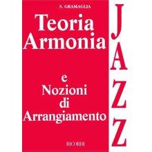 GRAMAGLIA S. Teoria Armonia e nozioni di arrangiamento jazz