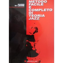 DI LEONE G. Metodo facile e completo di teoria jazz