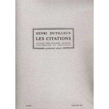 DUTILLEUX H. Les Citations